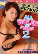 All Holes No Poles 2 Porn Video