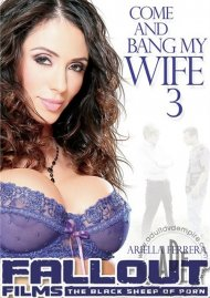 Come And Bang My Wife 3 Porn Movie