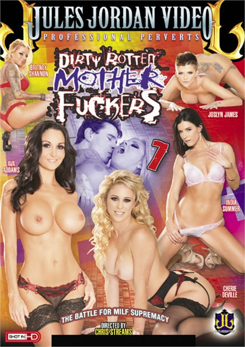 Dirty Rotten Mother Fuckers 7