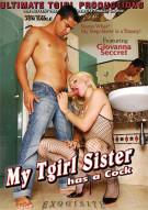 My Tgirl Sister Has A Cock Porn Movie