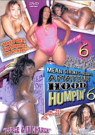 Amateur Hood Humpin 6 Porn Movie