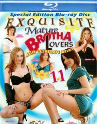 Mature Brotha Lovers 11 Blu-ray porn movie from Exquisite.