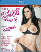 Its a Mommy Thing 5 Blu-ray