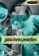 Gina Loves Peaches Porn Movie
