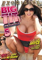 Big Tit Pickups Vol. 5 Porn Video