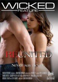 Reunited DVD porn movie from Girlfriends Films.
