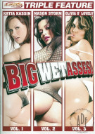 Big Wet Asses Triple Feature Vols 1-3 Porn Movie