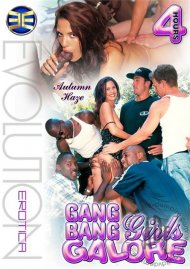 Gang Bang Girls Galore Porn Video