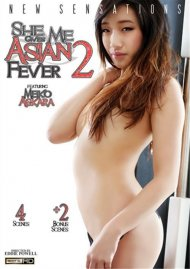 She Gives Me Asian Fever 2 Porn Movie
