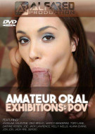 Amateur Oral Exhibitions: POV Porn Video