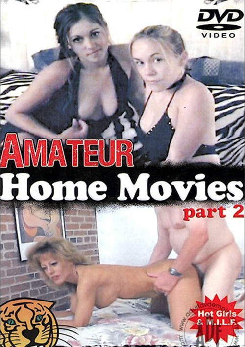 Amateur Home Movies Part 2 Amateur GM Video All Sex