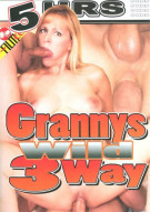 Grannys Wild 3Way Porn Movie