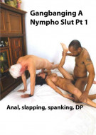 Gangbanging A Nympho Slut Porn Video