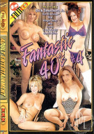 Fantastic 40's #4 Porn Video