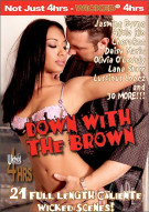 Down With The Brown Porn Movie