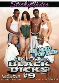Chix Loving Black Dicks #9 Porn Movie