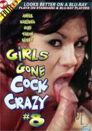 Girls Gone Cock Crazy #8 Porn Movie