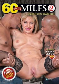 60 Plus MILFs #2 Porn Movie