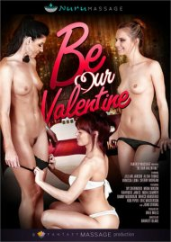 Be Our Valentine DVD porn movie from Fantasy Massage.