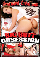 Big Butt Obsession 4 Porn Movie