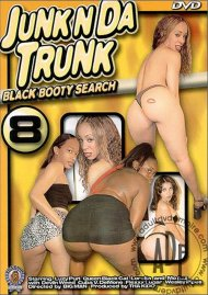Junk N Da Trunk Black Booty Search 8 Porn Movie