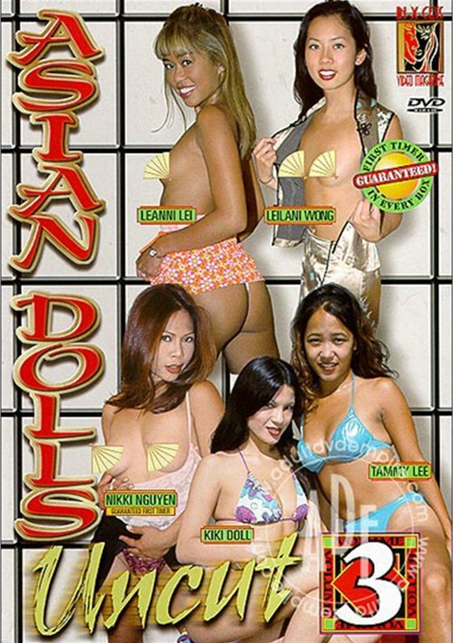 Asian Dolls Uncut Vol. 3