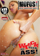 Wreck My Teen Ass! Porn Video