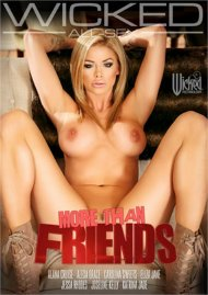 More Than Friends DVD porn movie from Wicked Pictures.