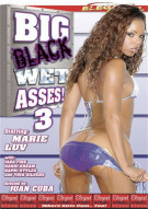 Big Black Wet Asses! 3 Porn Video