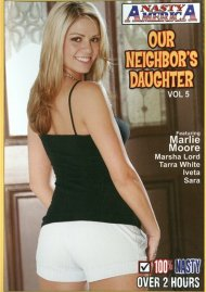 Our Neighbors Daughter Vol. 5 Porn Movie