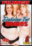 Delicious Fat Honies Porn Movie