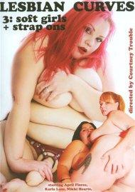 Lesbian Curves 3: Soft Girls + Strap Ons Porn Movie