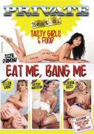 Eat Me, Bang Me Porn Movie