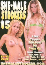 She-Male Strokers 15 Porn Movie