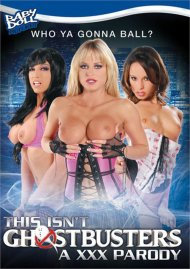 This Isnt Ghostbusters A XXX Parody Porn Movie
