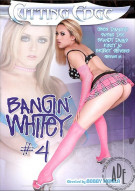 Bangin' Whitey #4 Porn Video