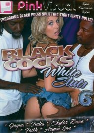 Black Cocks White Sluts 6 Porn Movie