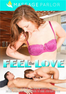 Feel The Love Porn Video