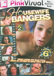 Housewife Bangers Vol. 6 Porn Movie