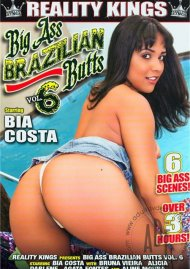 Big Ass Brazilian Butts Vol. 6 Porn Movie