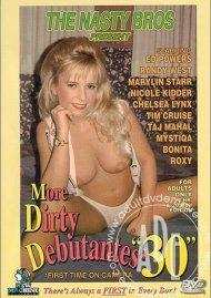 More Dirty Debutantes #30 Porn Movie