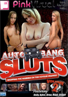 Auto Bang Sluts Vol. 2 Porn Movie