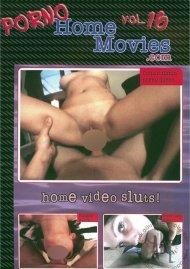 Porno Home Movies Vol. 16 Porn Movie