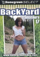Backyard Amateurs #17 Porn Movie
