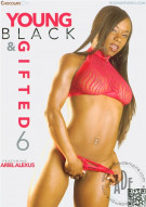 Young Black & Gifted Vol. 6 Porn Movie