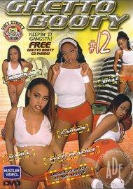 Ghetto Booty 12 Porn Movie