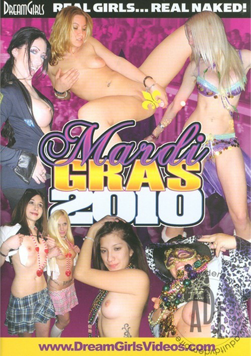 Dream Girls: Mardi Gras 2010