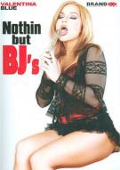Nothin But BJs Porn Movie