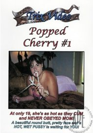 Popped Cherry #1 Porn Video