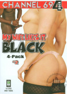 My Wife Likes It Black 4-Pack #2 Porn Movie